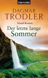 Der letzte lange Sommer - Island-Roman