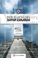 Gerd Frank: Der Fluch des Intip Churin