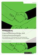Matthias Blodig: Unternehmensnachfolge und Unternehmensübergabe