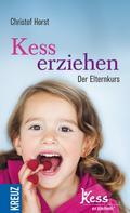 Christof Horst: Kess erziehen ★★★