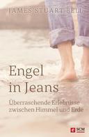 James Stuart Bell: Engel in Jeans