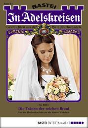 In Adelskreisen - Folge 44 - Die Tränen der reichen Braut