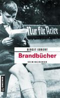 Birgit Ebbert: Brandbücher ★★★★