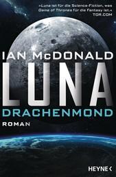Luna – Drachenmond - Roman