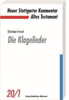 Christian Frevel: Die Klagelieder