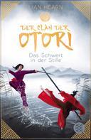 Lian Hearn: Der Clan der Otori. Das Schwert in der Stille ★★★★