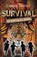 Andreas Schlüter: Survival – Der Schatten des Jaguars ★★★★