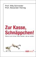 Willy Schneider: Zur Kasse, Schnäppchen! ★★★★★