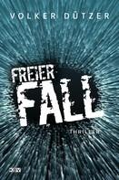 Volker Dützer: Freier Fall ★★★★