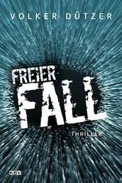 Freier Fall - Thriller