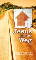 Wilfried Plock: Jesus ist der Weg ★★★★★