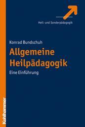 Allgemeine Heilpädagogik - Eine Einführung