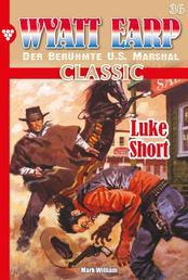 Wyatt Earp Classic 36 – Western - Luke Short