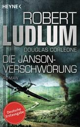 Die Janson-Verschwörung - Roman