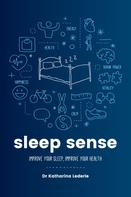 Katharina Lederle: Sleep Sense