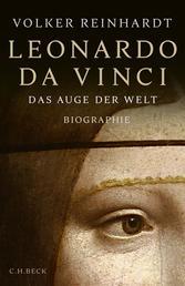 Leonardo da Vinci - Das Auge der Welt