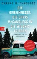 Carine McCandless: Die Geheimnisse, die Chris McCandless in die Wildnis trieben ★★★★
