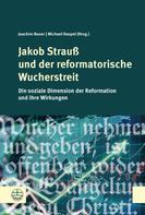 Michael Haspel: Jakob Strauß und der reformatorische Wucherstreit