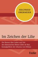 Siegfried Obermeier: Im Zeichen der Lilie ★★★★