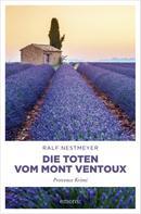 Ralf Nestmeyer: Die Toten vom Mont Ventoux ★★★★