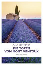 Die Toten vom Mont Ventoux - Provence Krimi