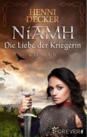 Henni Decker: Niamh. Die Liebe der Kriegerin ★★★★