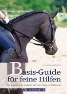 Katharina Möller: Basis-Guide für feine Hilfen ★★★★★