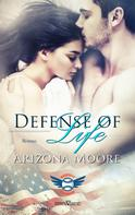 Arizona Moore: Defense of Life ★★★★