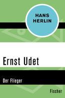 Hans Herlin: Ernst Udet ★★★★