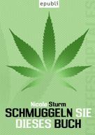 Nicole Sturm: Schmuggeln Sie dieses Buch ★★★★★