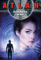 Hans Kneifel: ATLAN X: Kristallprinz in Not ★★★