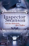 Robert C. Marley: Inspector Swanson und die Bibliothek des Todes ★★★★