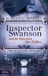 Inspector Swanson und die Bibliothek des Todes - Ein viktorianischer Krimi