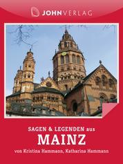 Mainz Sagen und Legenden - Stadtsagen Mainz
