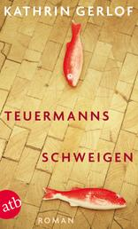 Teuermanns Schweigen - Roman