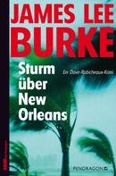 James Lee Burke: Sturm über New Orleans ★★★★