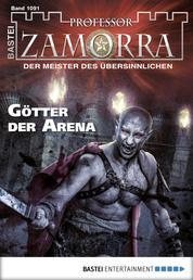 Professor Zamorra - Folge 1091 - Götter der Arena