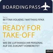 Ready for Take-off - Wie die Lufthansa ihr Personal auf die Zukunft vorbereitet