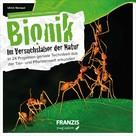 Ulrich E. Stempel: Bionik - Im Versuchslabor der Natur