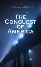 The Conquest of America - Dystopian Novel