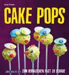 Irina Frank: Cake Pops ★★★★