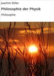 Philosophie der Physik - Philosophie
