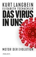 Kurt Langbein: Das Virus in uns