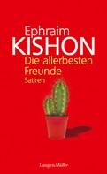 Ephraim Kishon: Die allerbesten Freunde ★★★★★