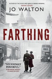 Farthing - A Story of a World that Could Have Been