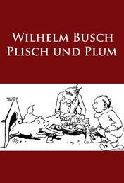 Plisch und Plum - -