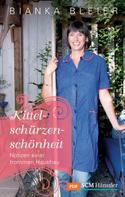 Bianka Bleier: Kittelschürzenschönheit ★★★★★