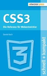 CSS3 - Die Referenz für Webentwickler