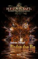 Andreas Zwengel: Lovecrafts Schriften des Grauens 05: Kinder des Yig ★★★★★