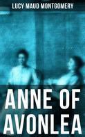 Lucy Maud Montgomery: ANNE OF AVONLEA